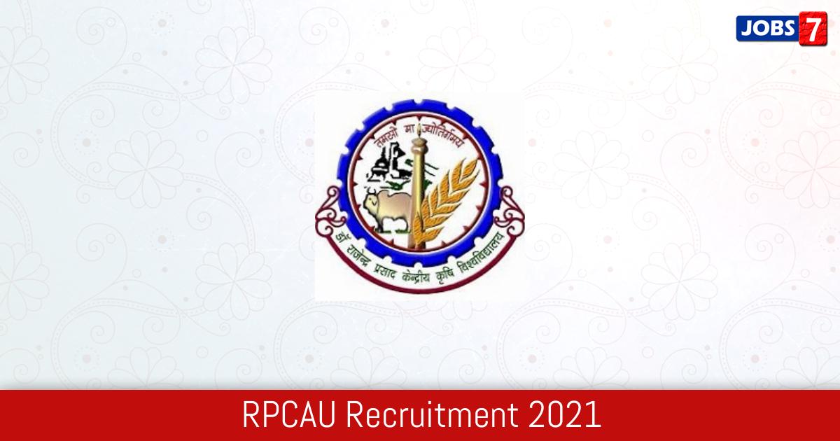 RPCAU Recruitment 2021:  Jobs in RPCAU | Apply @ www.rpcau.ac.in