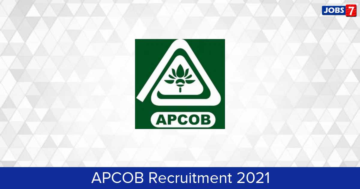 APCOB Recruitment 2021: 87 Jobs in APCOB   Apply @ www.apcob.org