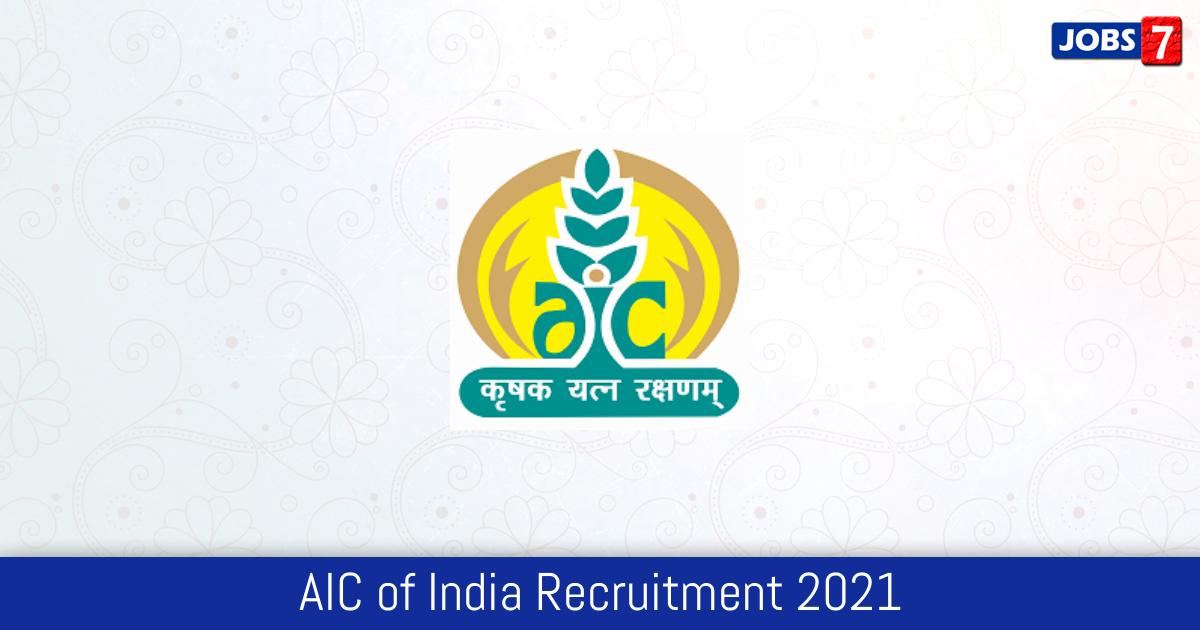 AIC of India Recruitment 2021:  Jobs in AIC of India   Apply @ www.aicofindia.com