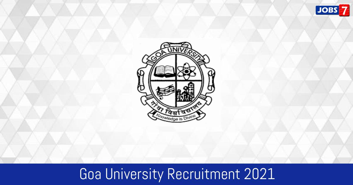 Goa University Recruitment 2021:  Jobs in Goa University | Apply @ www.unigoa.ac.in
