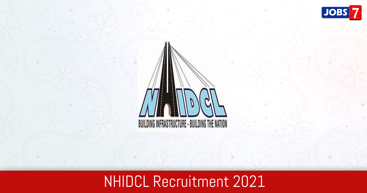 NHIDCL Recruitment 2021: 61 Jobs in NHIDCL | Apply @ nhidcl.com