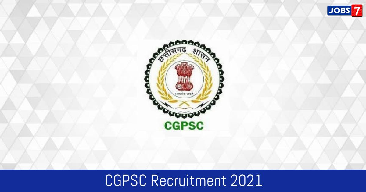 CGPSC Recruitment 2021: 26 Jobs in CGPSC | Apply @ psc.cg.gov.in