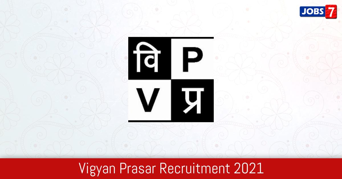 Vigyan Prasar Recruitment 2021:  Jobs in Vigyan Prasar   Apply @ vigyanprasar.gov.in