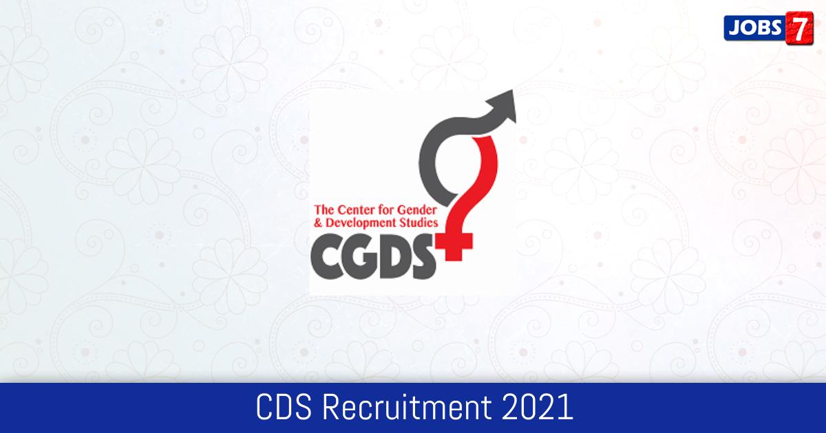CDS Recruitment 2021:  Jobs in CDS | Apply @ www.cds.edu