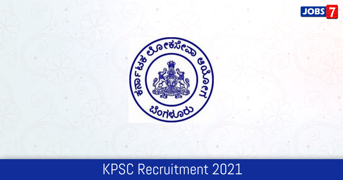 KPSC Recruitment 2021:  Jobs in KPSC | Apply @ kpsc.kar.nic.in