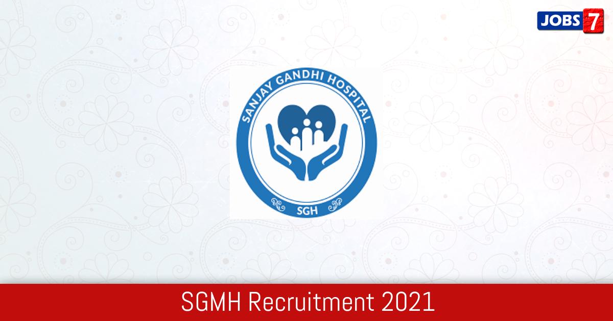 SGMH Recruitment 2021:  Jobs in SGMH | Apply @ health.delhigovt.nic.in
