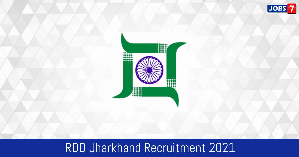 RDD Jharkhand Recruitment 2021:  Jobs in RDD Jharkhand | Apply @ applyrdd.jharkhand.gov.in