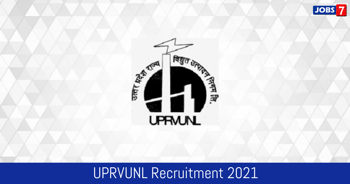 UPRVUNL Recruitment 2021: 226 Jobs in UPRVUNL | Apply @ uprvunl.org