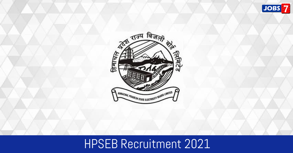 HPSEB Recruitment 2021: 50 Jobs in HPSEB | Apply @ www.hpseb.in