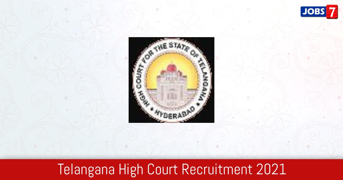 Telangana High Court Recruitment 2021:  Jobs in Telangana High Court   Apply @ hc.ts.nic.in