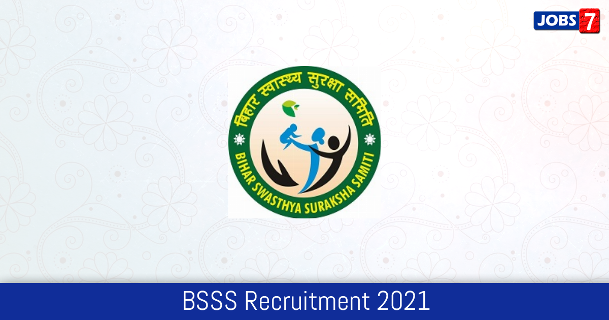 BSSS Recruitment 2021:  Jobs in BSSS | Apply @ biswass.bihar.gov.in
