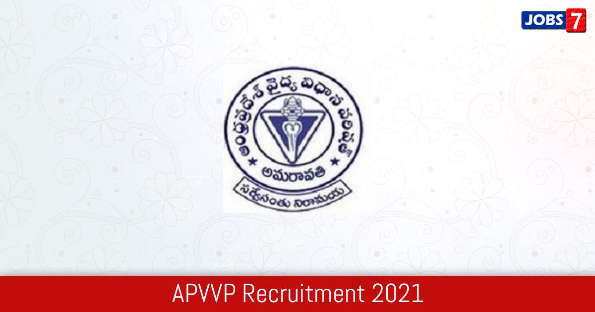 APVVP Recruitment 2021:  Jobs in APVVP | Apply @ apvvp.nic.in