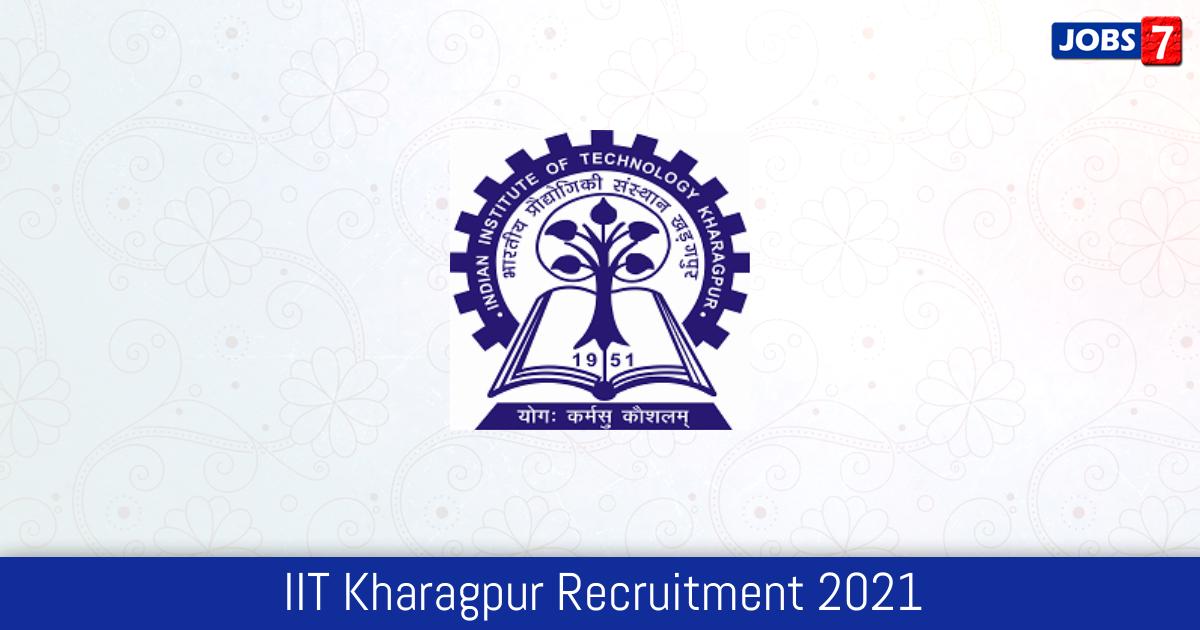 IIT Kharagpur Recruitment 2021:  Jobs in IIT Kharagpur   Apply @ www.iitkgp.ac.in