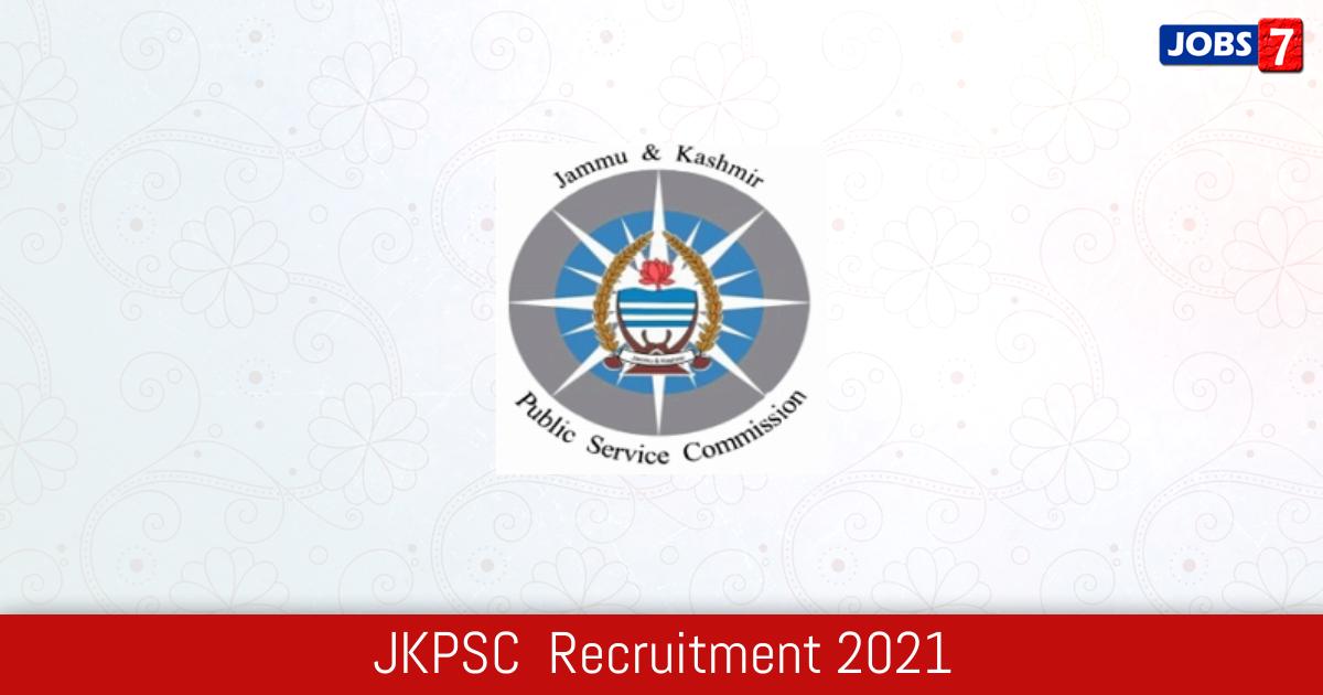 JKPSC  Recruitment 2021: 91 Jobs in JKPSC  | Apply @ jkpsc.nic.in