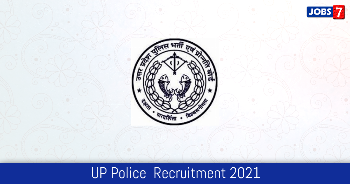 UP Police  Recruitment 2021: 12140 Jobs in UP Police  | Apply @ uppbpb.gov.in