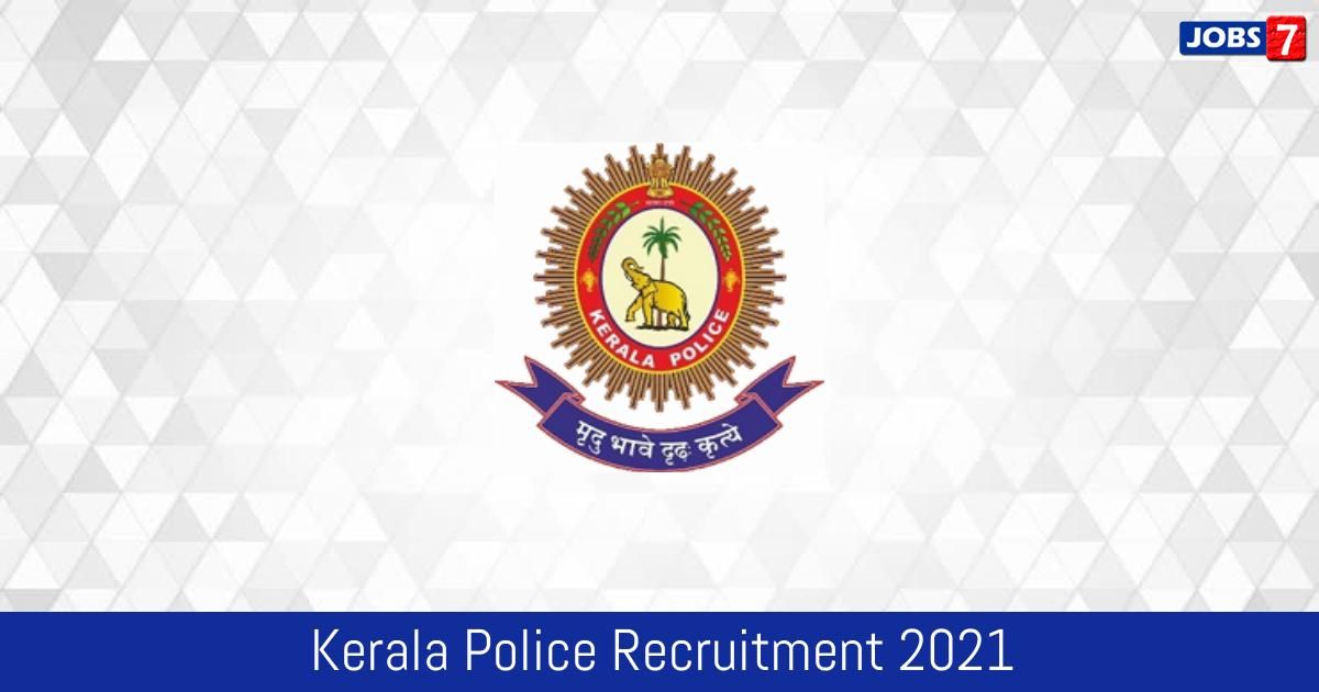 Kerala Police Recruitment 2021:  Jobs in Kerala Police | Apply @ keralapolice.gov.in