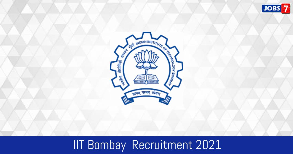 IIT Bombay  Recruitment 2021:  Jobs in IIT Bombay  | Apply @ www.iitb.ac.in