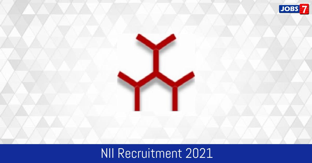 NII Recruitment 2021:  Jobs in NII | Apply @ www.nii.res.in