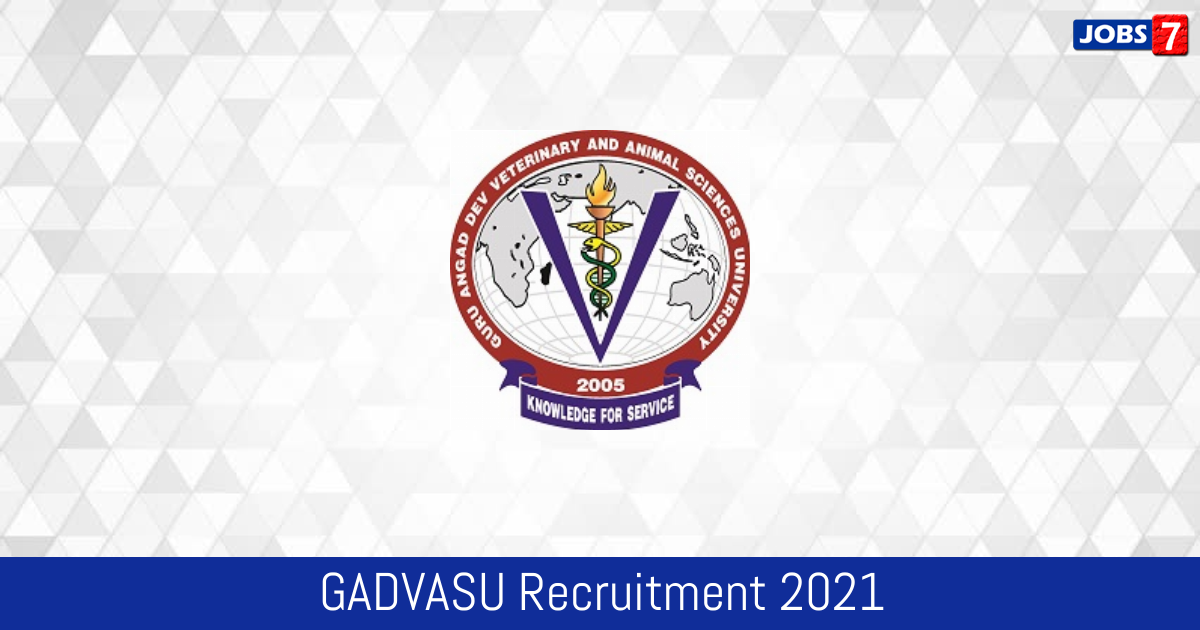 GADVASU Recruitment 2021:  Jobs in GADVASU | Apply @ www.gadvasu.in