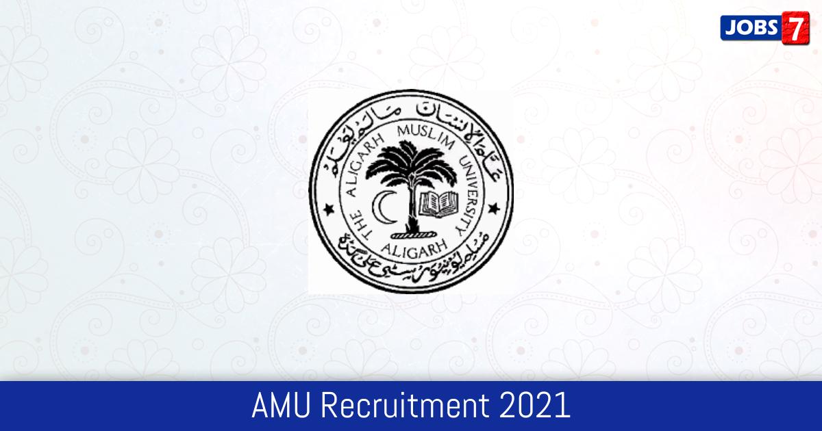 AMU Recruitment 2021:  Jobs in AMU | Apply @ www.amu.ac.in