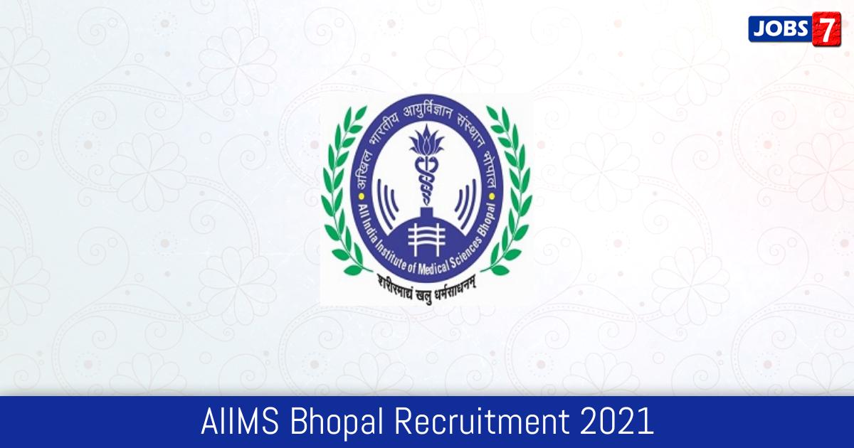 AIIMS Bhopal Recruitment 2021:  Jobs in AIIMS Bhopal | Apply @ www.aiimsbhopal.edu.in