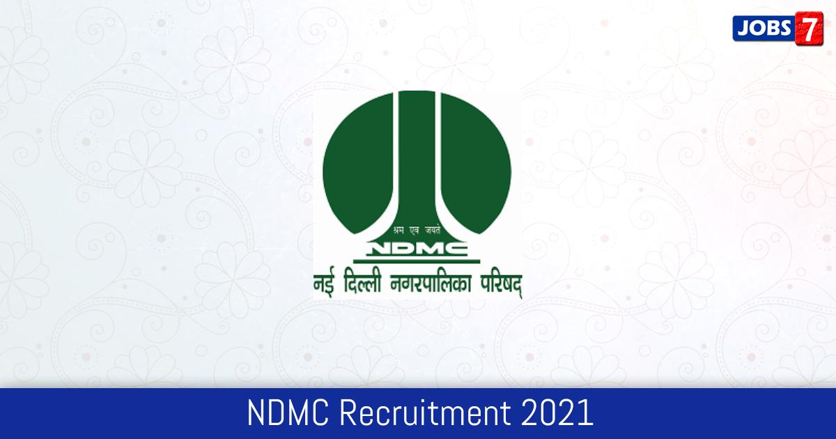 NDMC Recruitment 2021:  Jobs in NDMC | Apply @ www.ndmc.gov.in