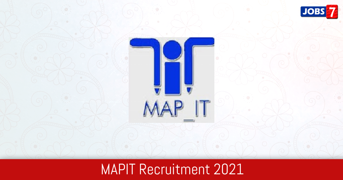 MAPIT Recruitment 2021:  Jobs in MAPIT | Apply @ www.mapit.gov.in