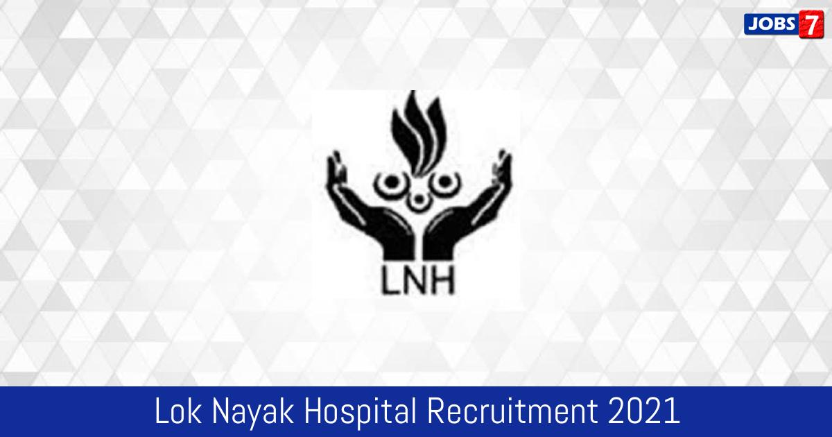 Lok Nayak Hospital Recruitment 2021:  Jobs in Lok Nayak Hospital | Apply @ tte.delhigovt.nic.in