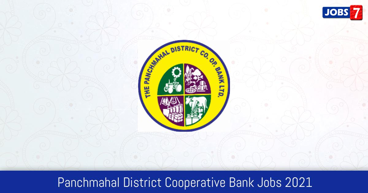 Panchmahal District Cooperative Bank Recruitment 2021:  Jobs in Panchmahal District Cooperative Bank | Apply @ panchmahaldistrictbank.com