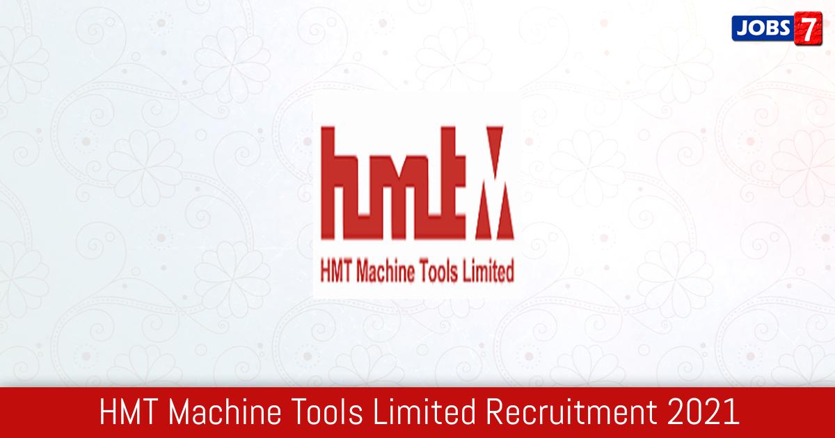HMT Recruitment 2021: 22 Jobs in HMT   Apply @ www.hmtmachinetools.com
