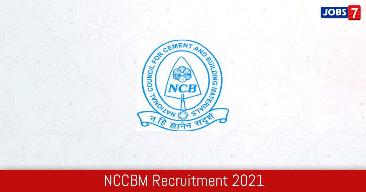 NCCBM Recruitment 2021:  Jobs in NCCBM | Apply @ www.ncbindia.com