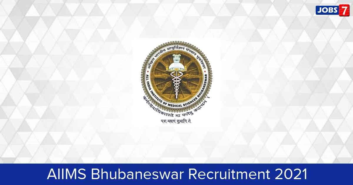 AIIMS Bhubaneswar Recruitment 2021:  Jobs in AIIMS Bhubaneswar | Apply @ aiimsbhubaneswar.nic.in
