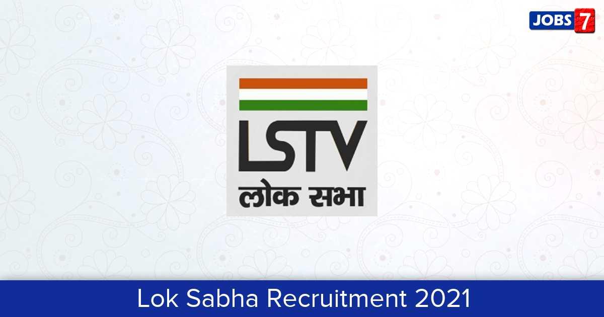 Lok Sabha Recruitment 2021:  Jobs in Lok Sabha | Apply @ www.loksabha.nic.in