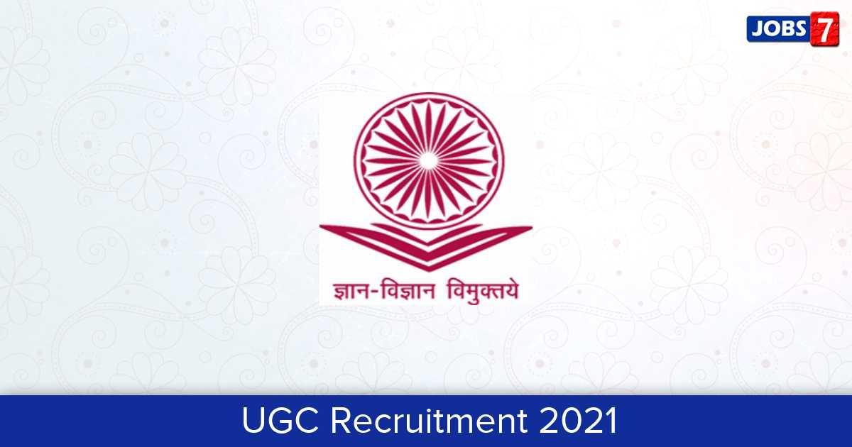 UGC Recruitment 2021:  Jobs in UGC | Apply @ www.ugc.ac.in