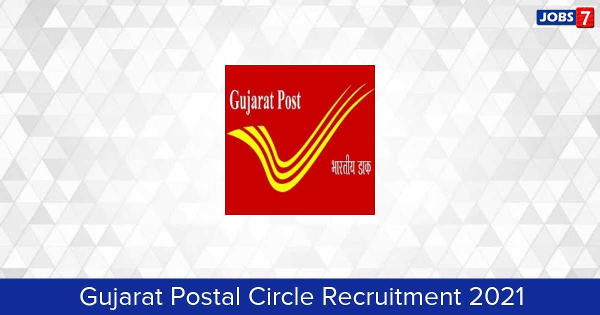 Gujarat Postal Circle Recruitment 2021:  Jobs in Gujarat Postal Circle | Apply @ www.indiapost.gov.in