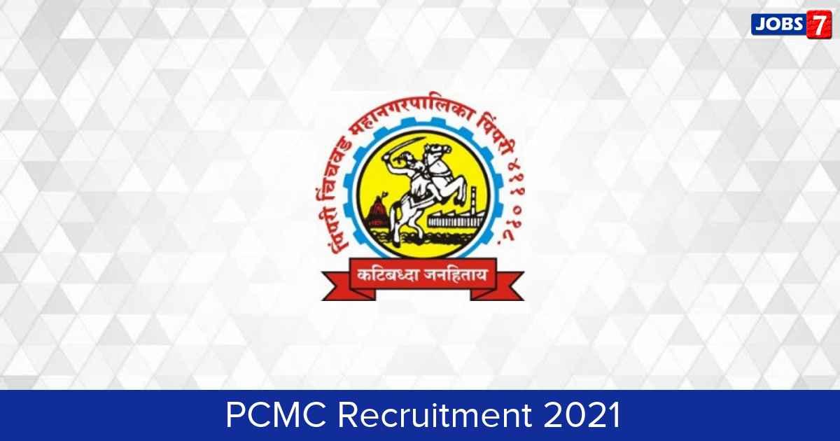 PCMC Recruitment 2021:  Jobs in PCMC | Apply @ www.pcmcindia.gov.in