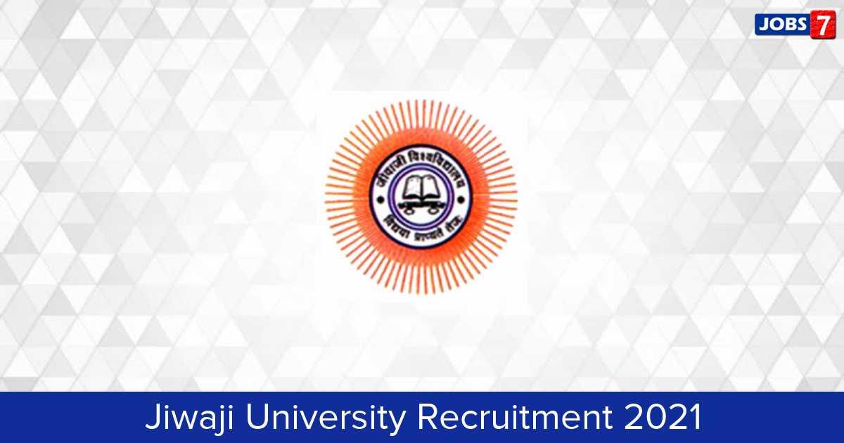 Jiwaji University Recruitment 2021:  Jobs in Jiwaji University | Apply @ www.jiwaji.edu