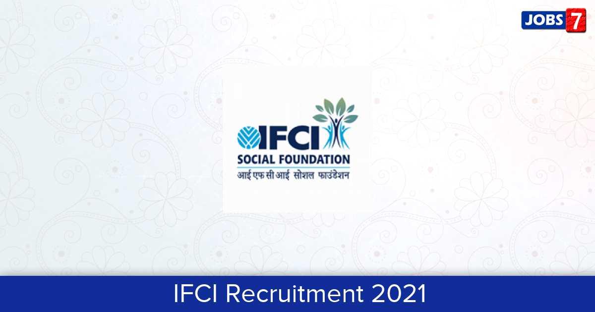 IFCI Recruitment 2021:  Jobs in IFCI   Apply @ www.ifciltd.com