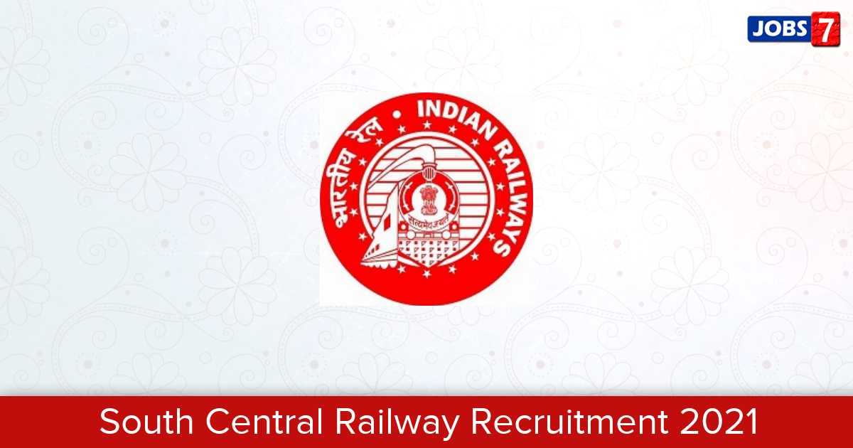 South Central Railway Recruitment 2021: 96 Jobs in South Central Railway | Apply @ scr.indianrailways.gov.in