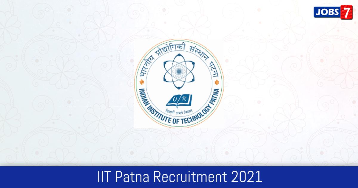 IIT Patna Recruitment 2021:  Jobs in IIT Patna | Apply @ www.iitp.ac.in