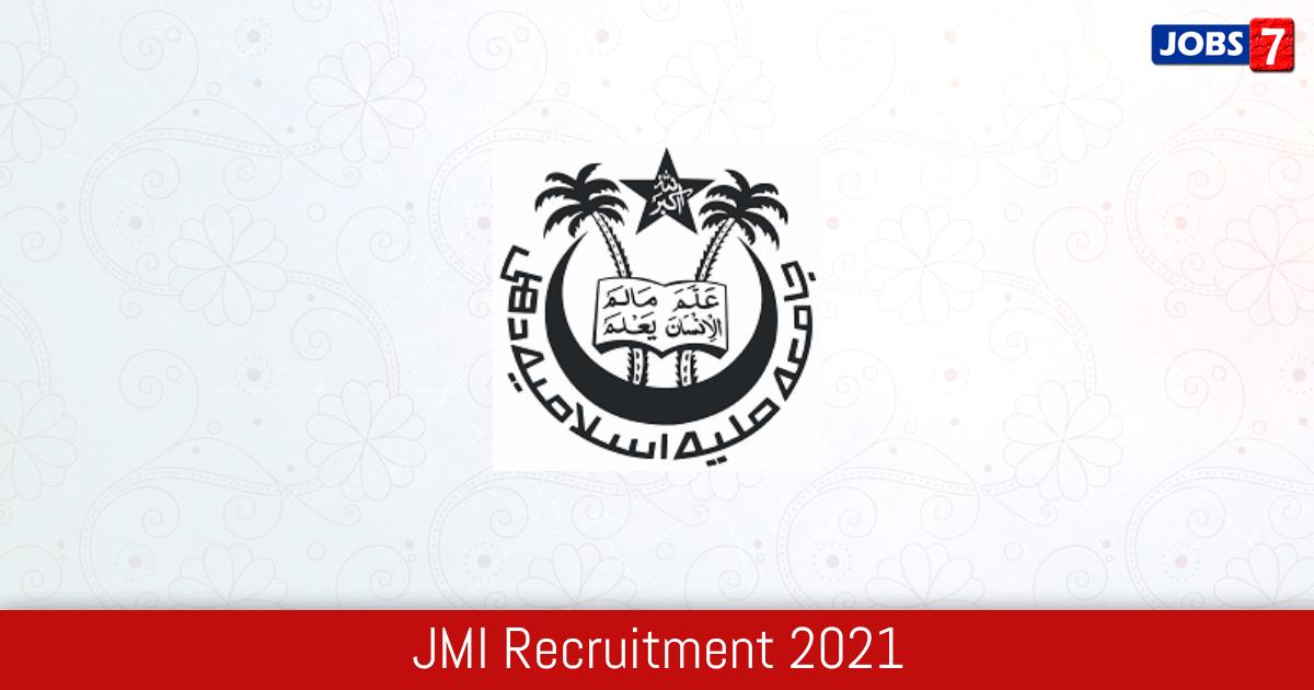 JMI Recruitment 2021:  Jobs in JMI | Apply @ www.jmi.ac.in