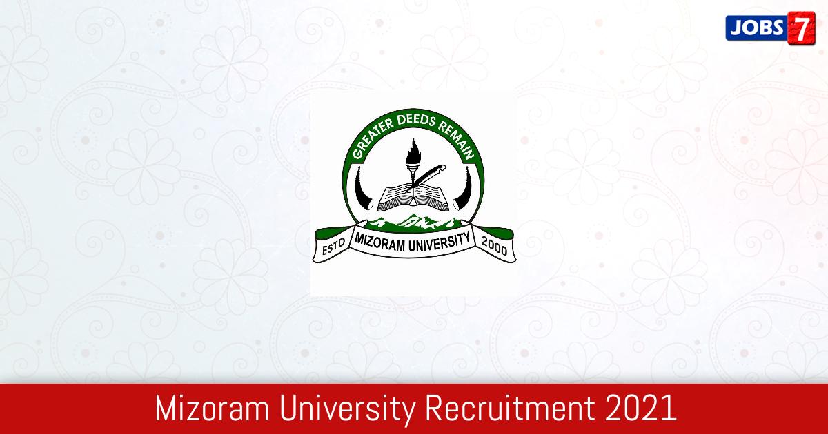 Mizoram University Recruitment 2021: 18 Jobs in Mizoram University | Apply @ mzu.edu.in
