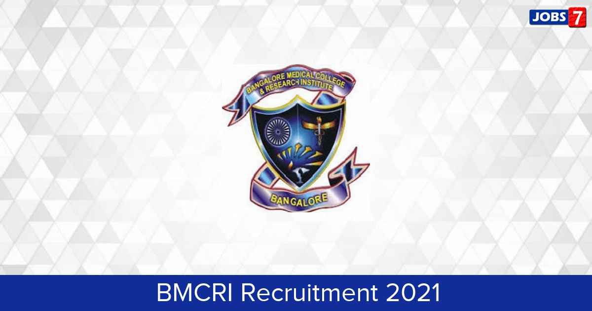 BMCRI Recruitment 2021:  Jobs in BMCRI | Apply @ www.bmcri.org