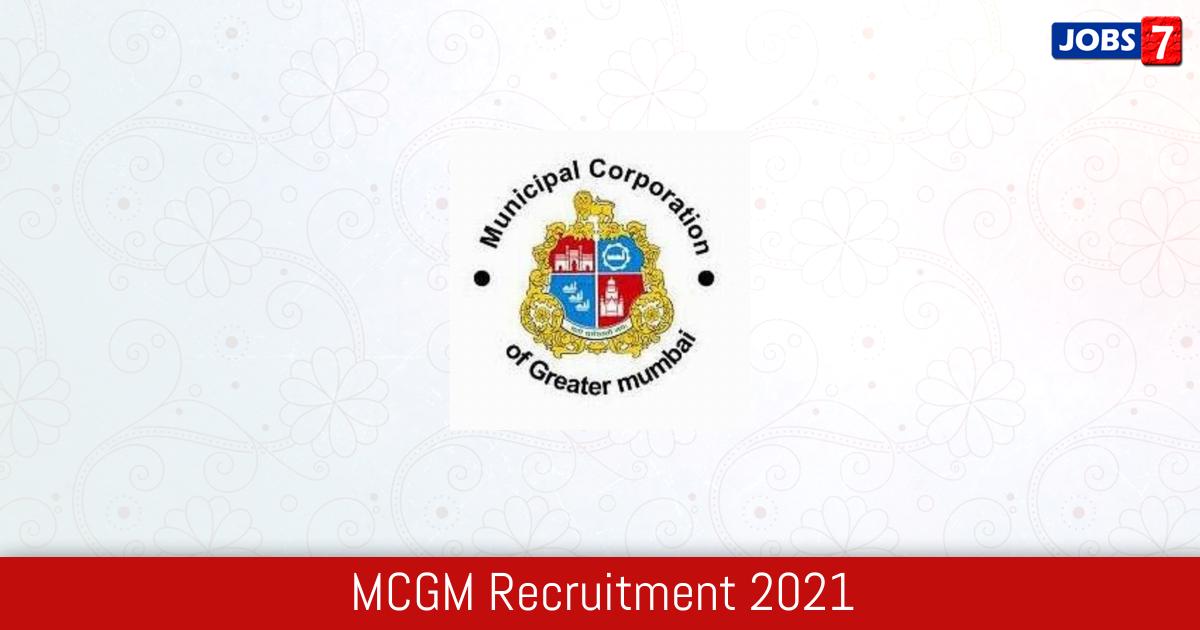 MCGM Recruitment 2021:  Jobs in MCGM | Apply @ www.mcgm.gov.in