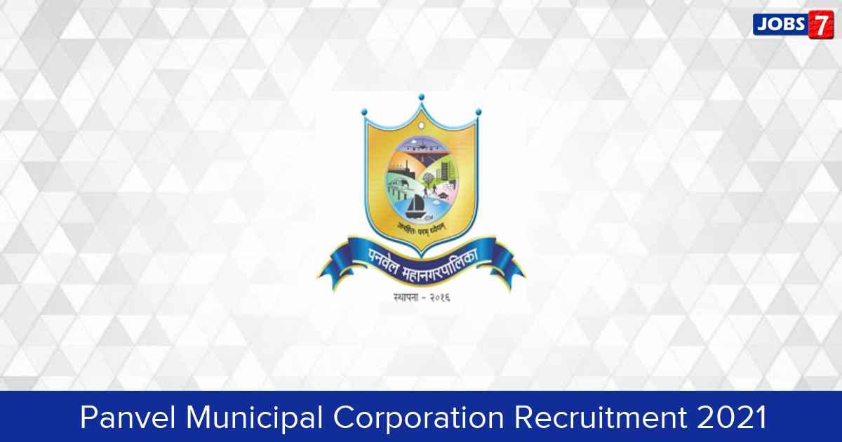 Panvel Municipal Corporation Recruitment 2021:  Jobs in Panvel Municipal Corporation | Apply @ www.panvelcorporation.com