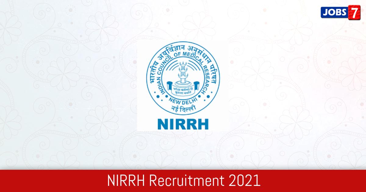 NIRRH Recruitment 2021:  Jobs in NIRRH | Apply @ www.nirrh.res.in