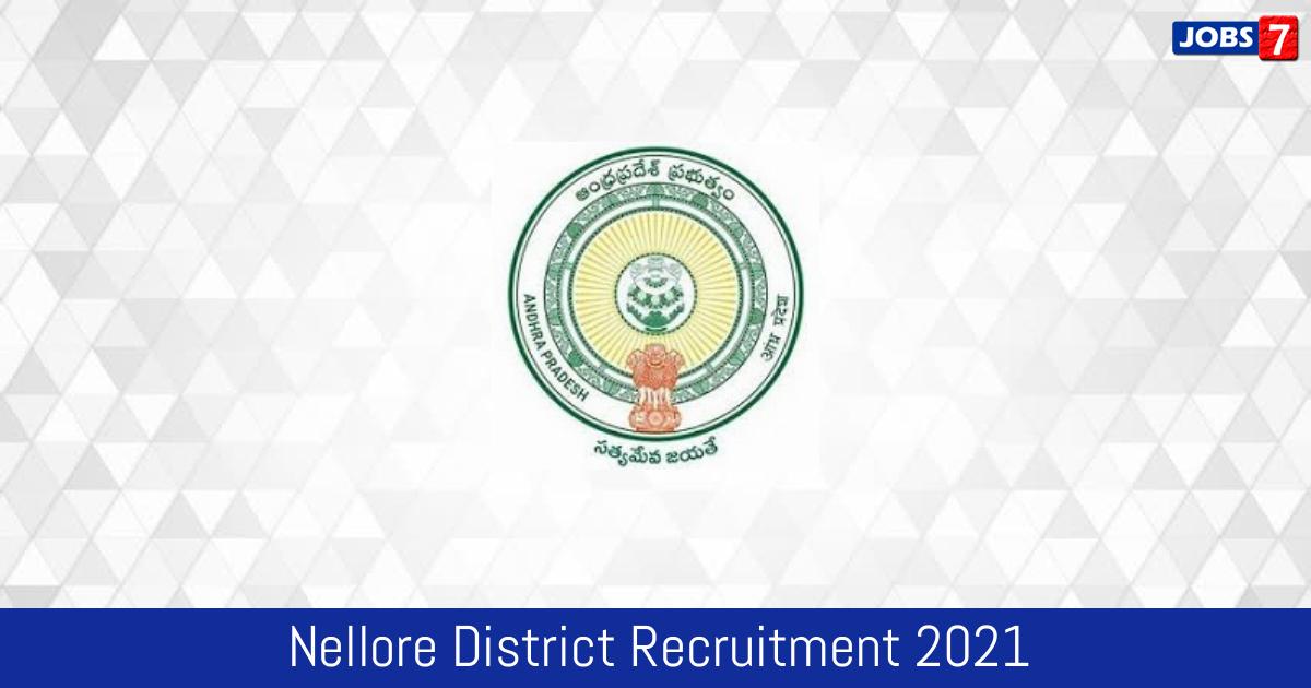 Nellore District Recruitment 2021:  Jobs in Nellore District | Apply @ spsnellore.ap.gov.in