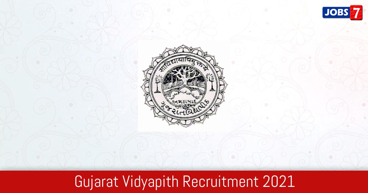 Gujarat Vidyapith Recruitment 2021:  Jobs in Gujarat Vidyapith | Apply @ www.gujaratvidyapith.org