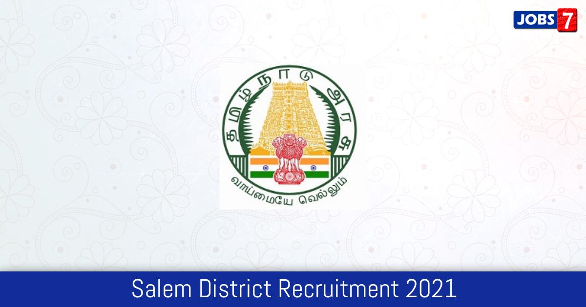 Salem District Recruitment 2021:  Jobs in Salem District | Apply @ salem.nic.in