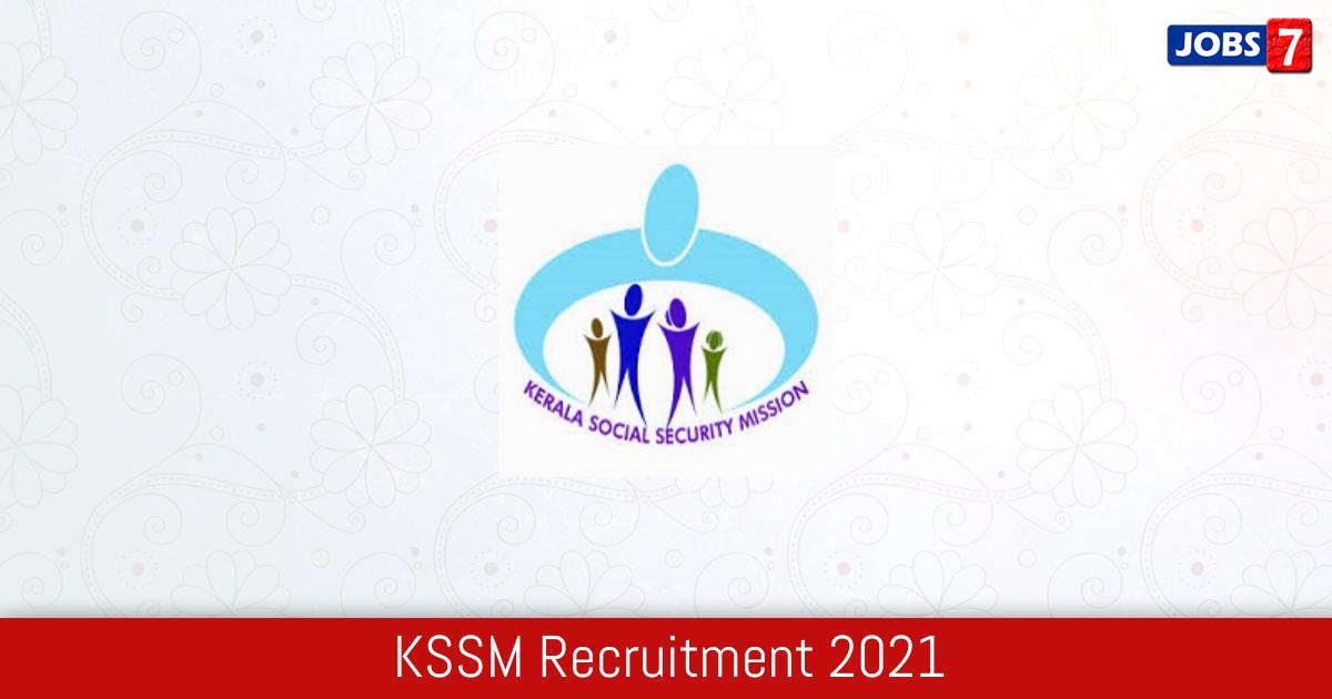 KSSM Recruitment 2021:  Jobs in KSSM   Apply @ www.socialsecuritymission.gov.in